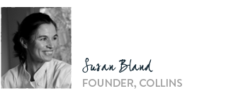 Susan Bland - Founder, Collins